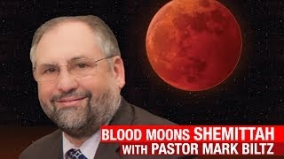 Blood Moons Shemittah Events W/ Pastor Mark Biltz