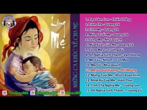 Tuyển Tập Những Ca Khúc Về Cha Mẹ Hay Nhất
