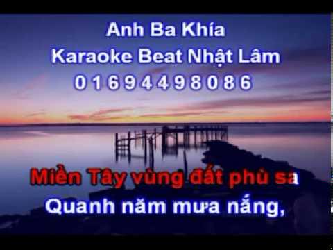 Anh Ba Khia 2013 Nhac Song KARAOKE