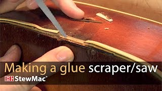 Watch the Trade Secrets Video, Making a glue scraper/saw
