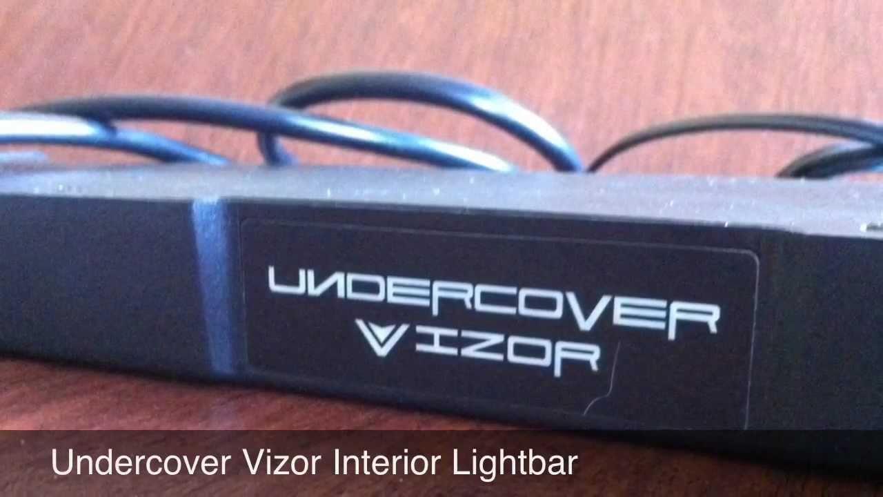 Undercover Vizor Interior Lightbar Youtube