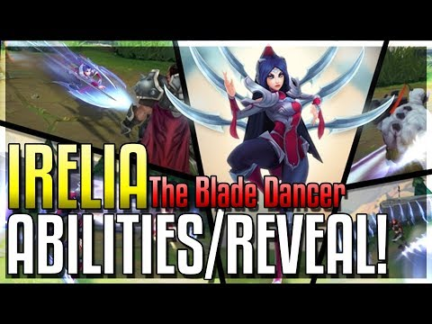 IRELIA REWORK ALL ABILITIES REVEALED!! The Blade Dancer - New Champion - League of Legends