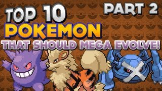 Top 10 Pokémon That Should Mega Evolve In Pokémon X And