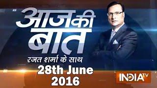 Aaj Ki Baat with Rajat Sharma | 28th June, 2016 ( Part 2 ) - India TV