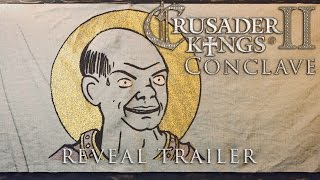 Crusader Kings II - Conclave Reveal Trailer
