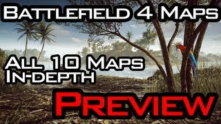 Battlefield 4 All 10 Maps In-Detail Preview (BF4 Maps