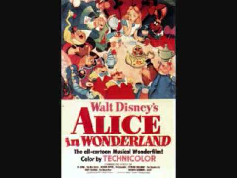 The Unbirthday Song [From Walt Disney's Alice in ...