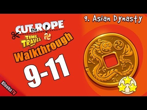 Cut The Rope Time Travel 9-11 Asian Dynasty Walkthrough (3 Stars)