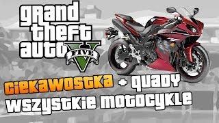 GTA V Wszystkie Motocykle I Quady W GTA V / All
