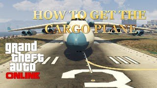 GTA Online: How To Get The Huge Jumbo Jet Cargo Plane
