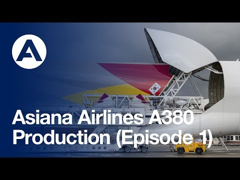Asiana Airlines A380: Production (Episode 1)