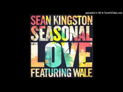 Sean Kingston - Seasonal Love (Feat. Wale) [CDQ/Dirty]