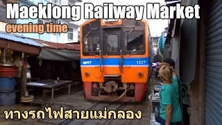 Maeklong Railway Market (evening time)