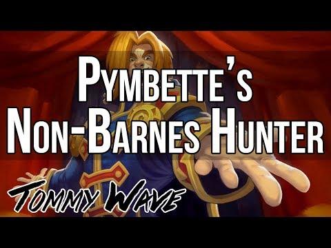 Pymbette's Non-Barnes Hunter - Hearthstone Decks