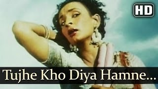 Tujhe Kho Diya Humne - Aan (1952) Video Song