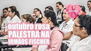 TV SINTIMMMEB SAúDE | PALESTRA OUTUBRO ROSA | EMPRESA IRMãOS FISCHER
