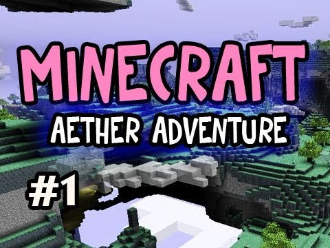 Minecraft: Aether Adventures w/Nova: Ep.1 A WHOLE NEW WORLD :D