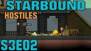 Starbound Let's Play (Beta/S-3) -E02- Hostiles [PC HD Gameplay Commentary Tips Tutorial]