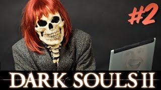 I WANT MY LIFE BACK! Dark Souls II Part 2