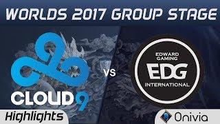 C9 vs EDG Highlights World Championship 2017 Group Stage Cloud9 vs Edward Gaming by Onivia