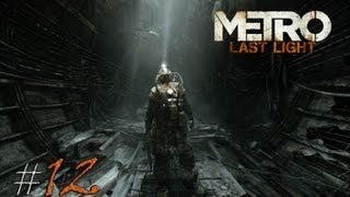 Metro: Last Light. Серия 12 - Ад на болоте.