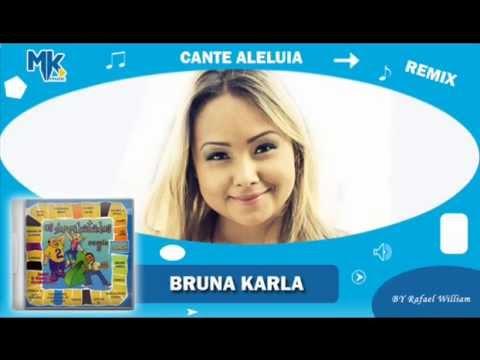 Bruna Karla - Cante Aleluia (remix) - CD Os Arrebatados Remix 2