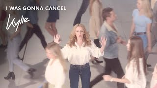 Kylie Minogue - I Was Gonna Cancel (Official Video)