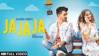 Ja Ja Ja Gajendra Verma Video HD Download New Video HD