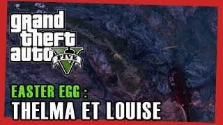 GTA V Thelma Et Louise Easter Egg