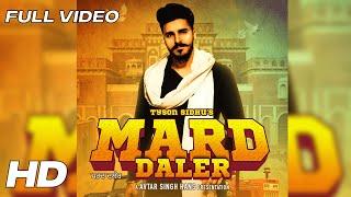 Mard Daler Tyson Sidhu Video HD Download New Video HD