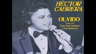 OLVIDO (Tango) Héctor Cabrera