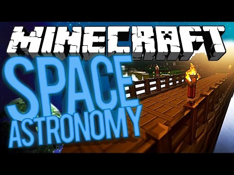 Minecraft Space Astronomy - APPLE BRIDGE PARODY! #6 [Modded HQM Survival]