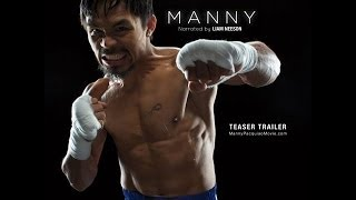 Manny Pacquiao''Manny The Movie Trailer, Narrated By Liam Neeson Is Awesome!''