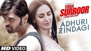 adhuri zindagi video song, teraa surroor movie, bollywood movies
