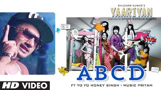 Yaariyan: ABCD YO YO Honey Singh Video Song