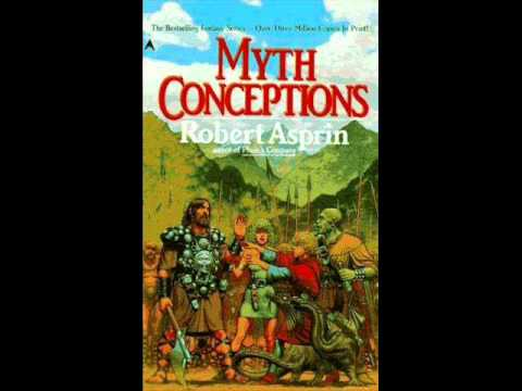 Robert Asprin -Myth Conceptions Pt 1of 10 Audio