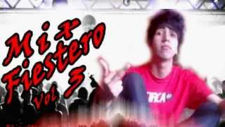 Mix Fiestero 2014 (Vol 3) (Cumbia, Reggaeton, Electro) Mix