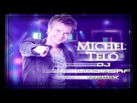 Michel Telo - Ai Se Eu Te Pego (Dj Liad Asaf Remix)