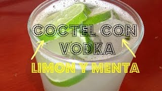 Cóctel  con Vodka, Limón y Menta