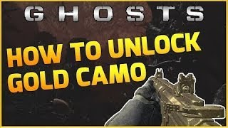 How To UNLOCK Gold Camo On Call Of Duty Ghosts! (ANY GUN