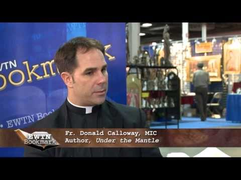 EWTN Bookmark -  Fr. Donald Calloway, MIC- Under the Mantle - 2013-12-8