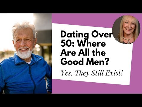 Over 50 Dating: Are There Really Any Good Single Men Over 50 Left?