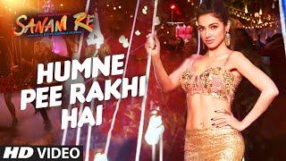 Pulkit Samrat, Yami Gautam, Urvashi Rautela, sanam re movie, Humne Pee Rakhi Hai song, Humne Pee Rakhi Hai video song