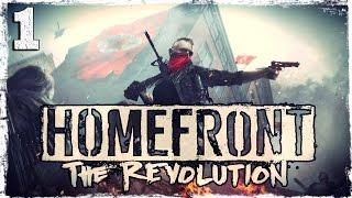 [Xbox One] Homefront: The Revolution (Closed Beta). #1: Карта A Las Barricadas.