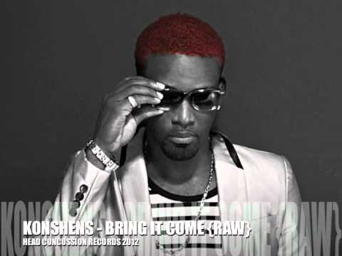 KONSHENS - BRING IT COME {RAW CUT} head concussion records 2012