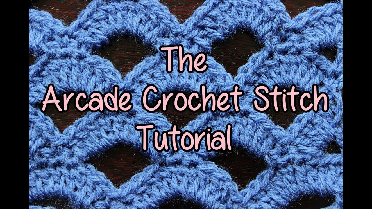 Crochet Lessons : How to crochet the Arcade Stitch - Crochet Lessons - YouTube