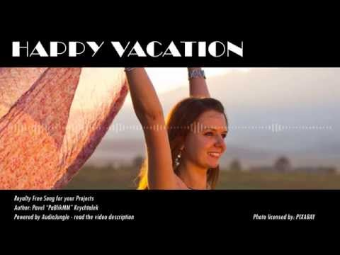 Happy Vacation - Royalty Free Music For Licencing - Pop Rock