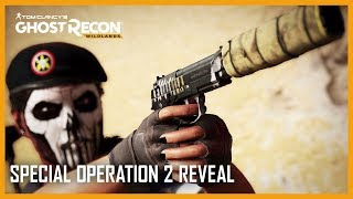 Ghost Recon Wildlands - Rainbow 6 Siege Special Operation 2 Gameplay