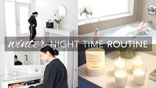 WINTER NIGHT TIME ROUTINE 2017
