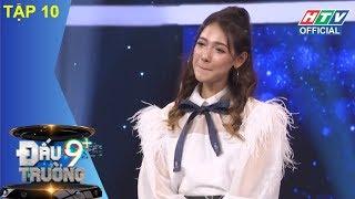 HTV ĐẤU TRƯỜNG 9+ | Cara, bạn gái triệu view của Sơn Tùng MTP hát live | DT9C #10 FULL | 11/3/2018